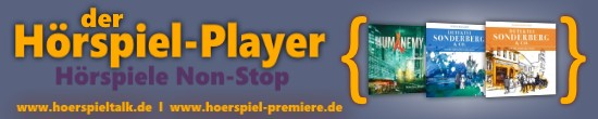 Hier geht's zum HÖRSPIEL-PLAYER ...
