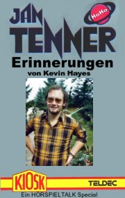 JAN TENNER-Errinerungen von Kevin Hayes